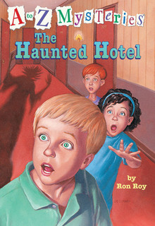 A TO Z MYSTERIES: THE HUNTED HOTEL