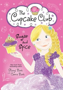 THE CUPCAKE CLUB : SUGAR AND SPICE