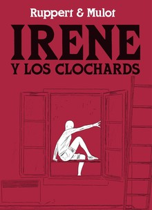 IRENE Y LOS CLOCHARDS
