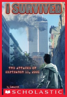 I SURVIVED THE ATTACKS OF SEPTEMBER 11, 2001