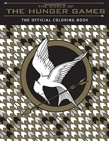 THE WORLD OF HUNGER GAMES: THE OFFICIAL COLORING BOOK