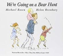 WE ARE GOING ON A BEAR HUNT - MICHAEL ROSEN , HELEN OXEMBURY