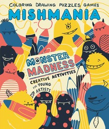 MONSTER MADNESS - MISHMANIA