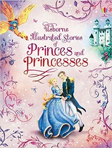 ILUSTRATED STORIES OF PRINCES AND PRINCESSES