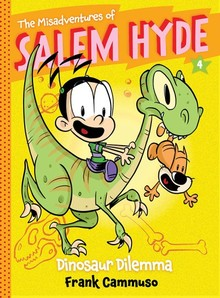THE MISADVENTURES OF SALEM HYDE: DINOSAUR DILEMMA