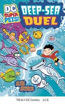 DC SUPER-PETS: DEEP-SEA DUEL