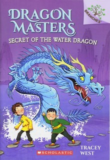 DRAGON MASTERS 3: SECRET OF  WATER DRAGONS