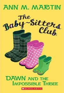 BABY -  SITTERS CLUB 5: DAWN AND THE IMPOSSIBLE THREE