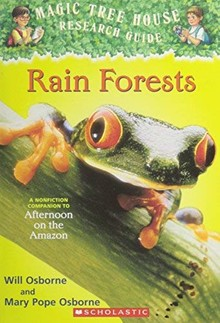 MAGIC TREE HOUSE RESEARCH GUIDE: RAIN FORESTS